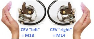 "CEV Points can be either ""Left"" or ""Right"". CEV Left hand M18 is for clockwise rotation CEV Right hand M14 is for counter clockwise"