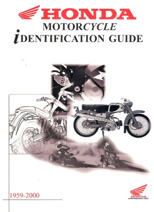 Book Cover Honda Motorcycle Identification Guide 1959-2000